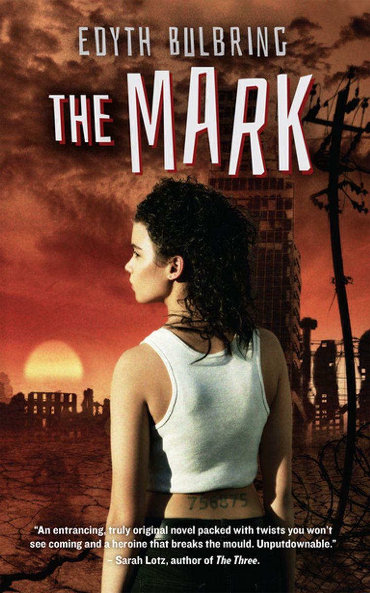 Grade 10 The Mark by Edyth Bulberg